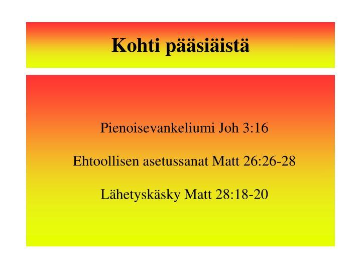 Pienoisevankeliumi Joh 3:16