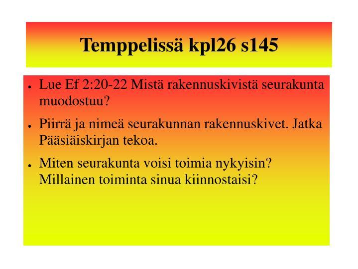 Temppelissä kpl26 s145