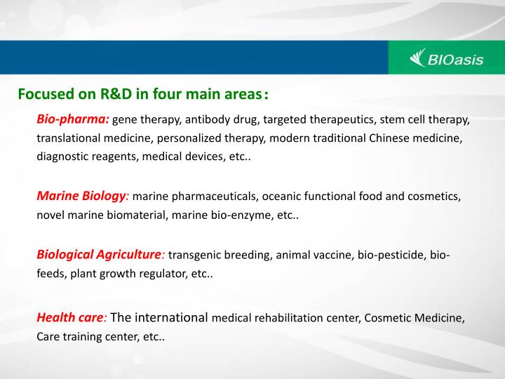 Focused on R&D in four main areas