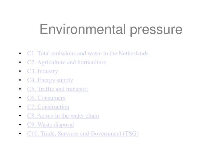 Environmental pressure