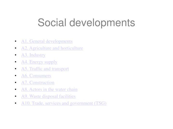 Social developments