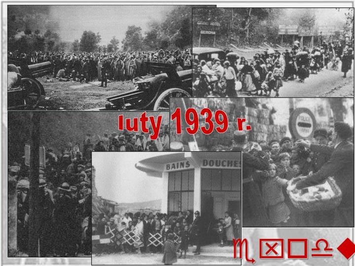 luty 1939 r.
