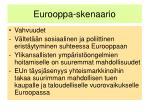 eurooppa skenaario