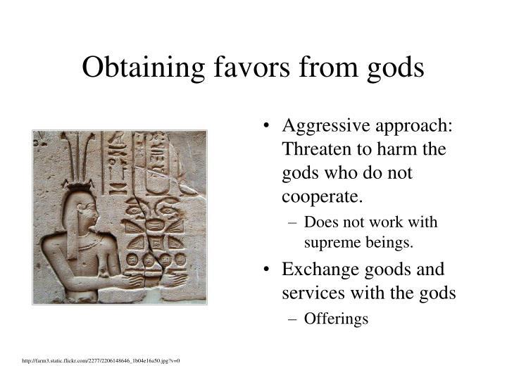 Obtaining favors from gods