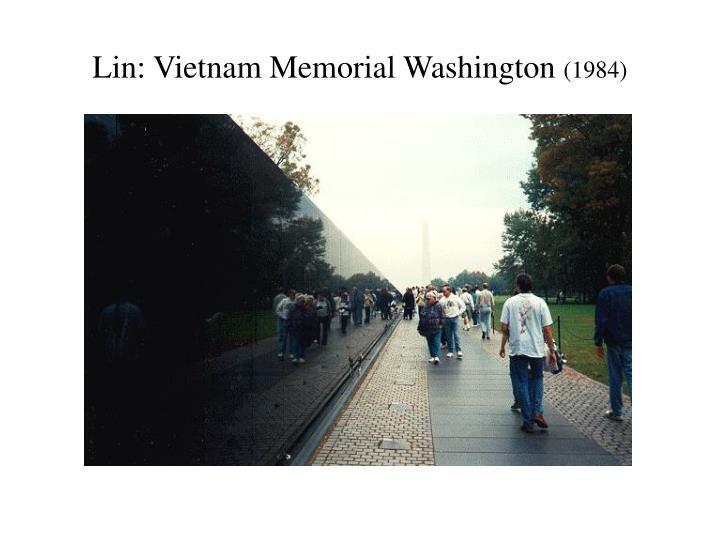 Lin: Vietnam Memorial Washington