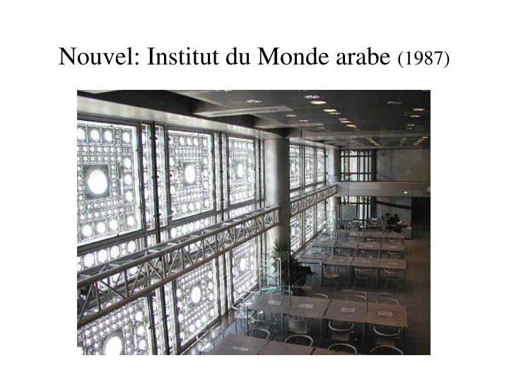 Nouvel: Institut du Monde arabe