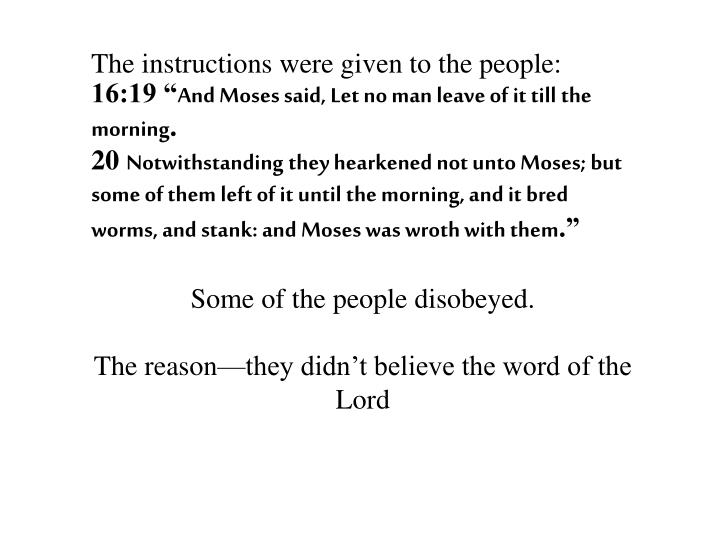 The instructions were given to the people:
