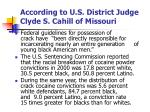 according to u s district judge clyde s cahill of missouri