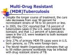 multi drug resistant mdr tuberculosis1