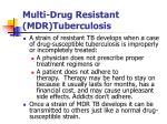 multi drug resistant mdr tuberculosis2