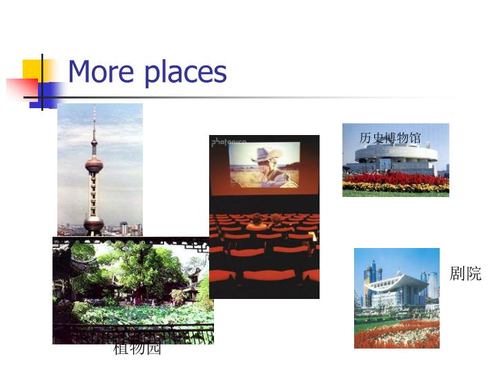 More places