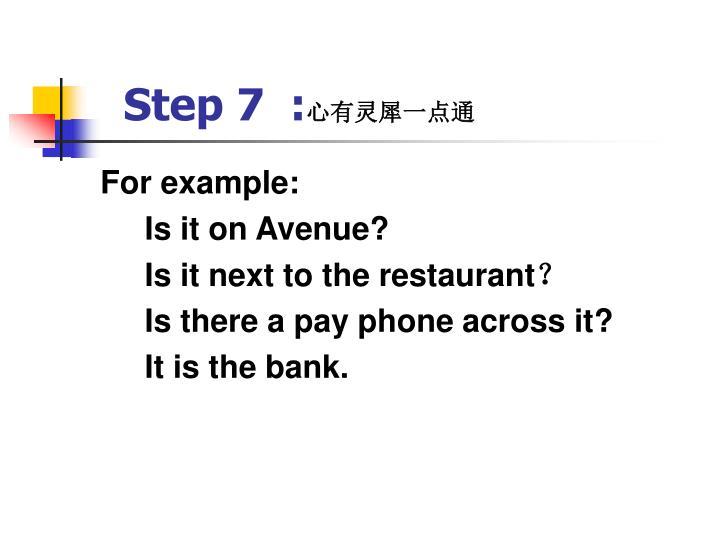 Step 7  :