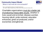 community impact model what is it we must do to be successful2