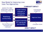 new model for improving lives uses two approaches