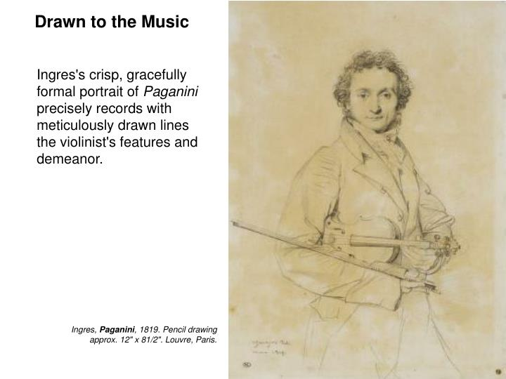 Drawn to the Music
