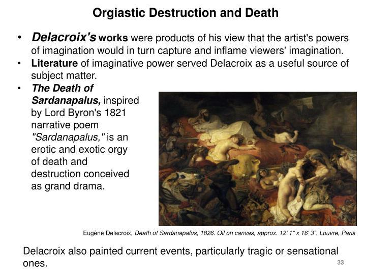 Orgiastic Destruction and Death