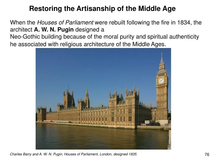 Restoring the Artisanship of the Middle Age