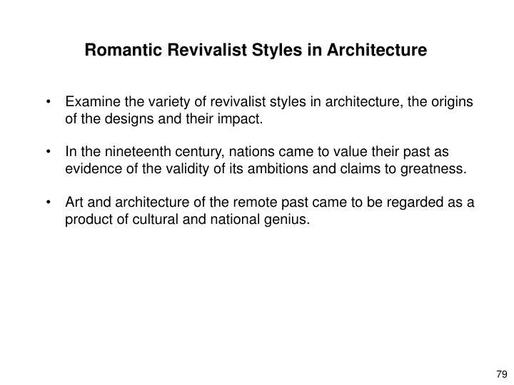 Romantic Revivalist Styles in Architecture