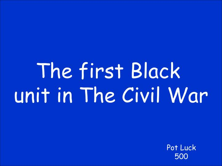 The first Black