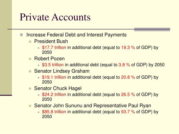 Private Accounts