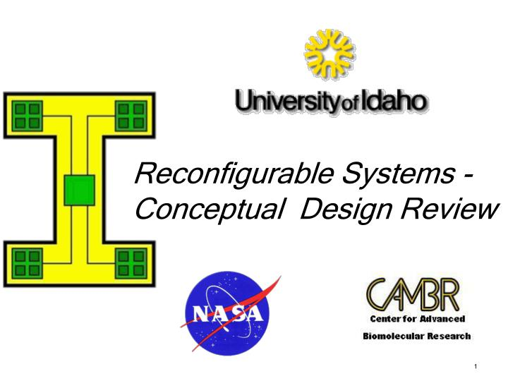 reconfigurable systems conceptual design review