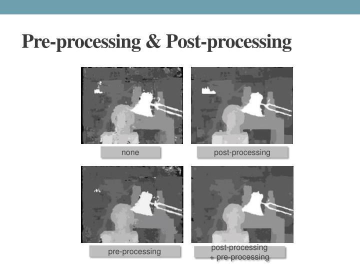 Pre-processing &