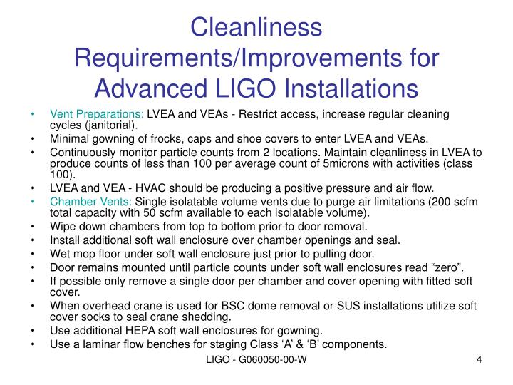 Cleanliness Requirements/Improvements for Advanced LIGO Installations