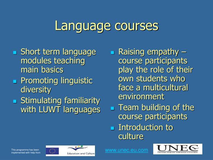 Short term language modules teaching main basics
