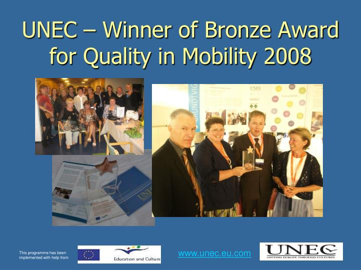 UNEC – Winner of Bronze Award for Quality in Mobility 2008