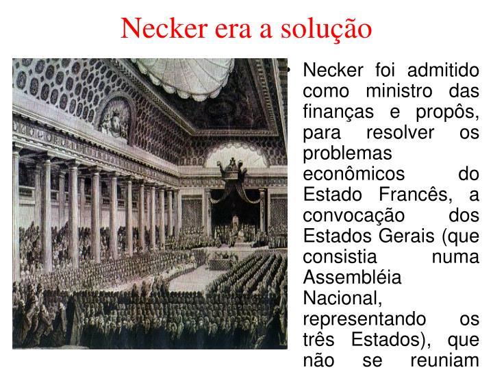 Necker era a solução