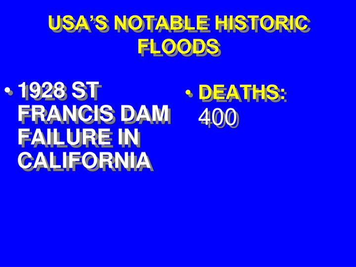 1928 ST FRANCIS DAM FAILURE IN CALIFORNIA