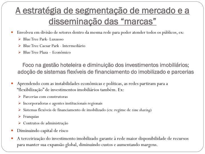 """A estratégia de segmentação de mercado e a disseminação das """"marcas"""""""