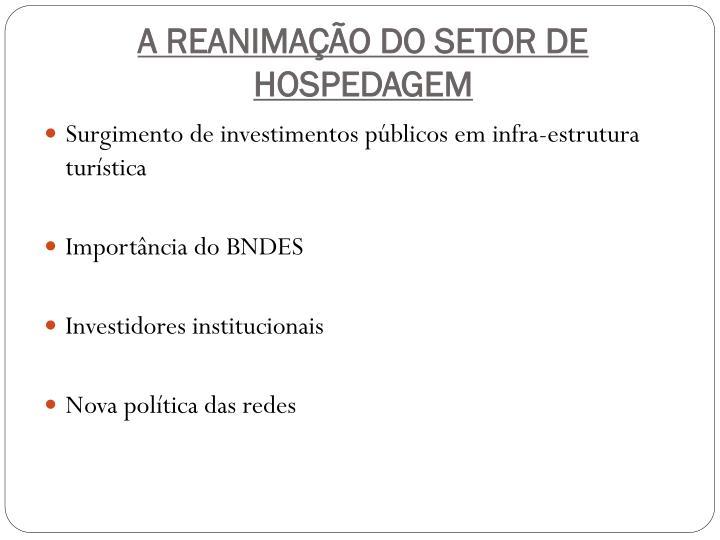 A REANIMAÇÃO DO SETOR DE HOSPEDAGEM