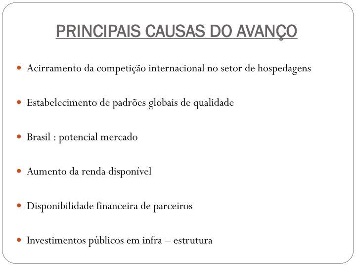 PRINCIPAIS CAUSAS DO AVANÇO
