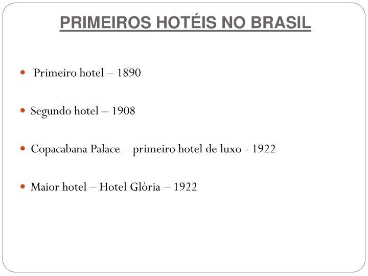 PRIMEIROS HOTÉIS NO BRASIL