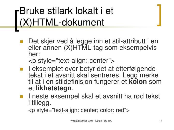 Bruke stilark lokalt i et (X)HTML-dokument