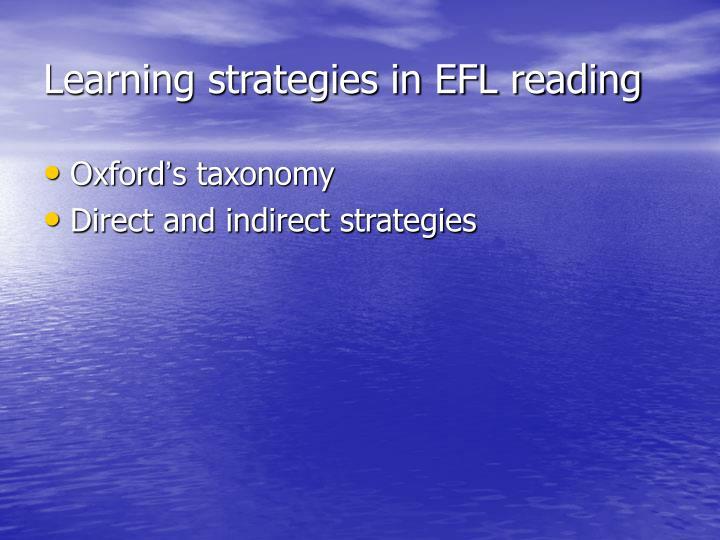 Learning strategies in EFL reading
