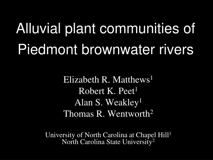 alluvial plant communities of piedmont brownwater rivers n.