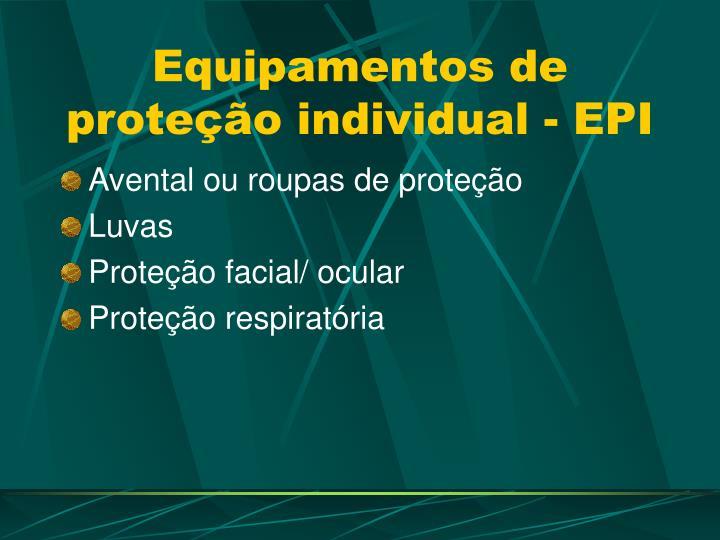 Equipamentos de prote o individual epi