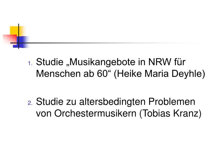 """Studie """"Musikangebote in NRW für Menschen ab 60"""" (Heike Maria Deyhle)"""