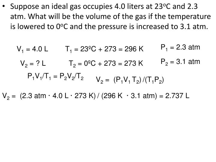 Suppose an ideal gas occupies 4.0 liters at 23