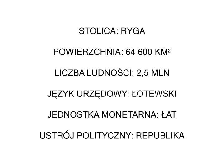 STOLICA: RYGA