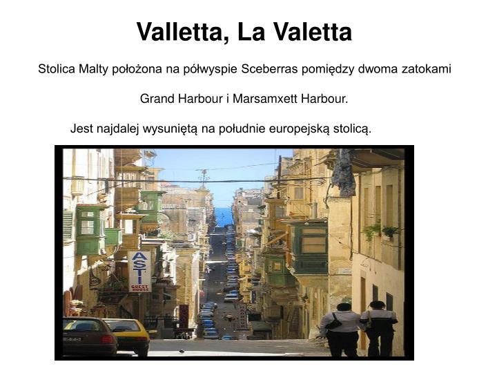Valletta, La Valetta