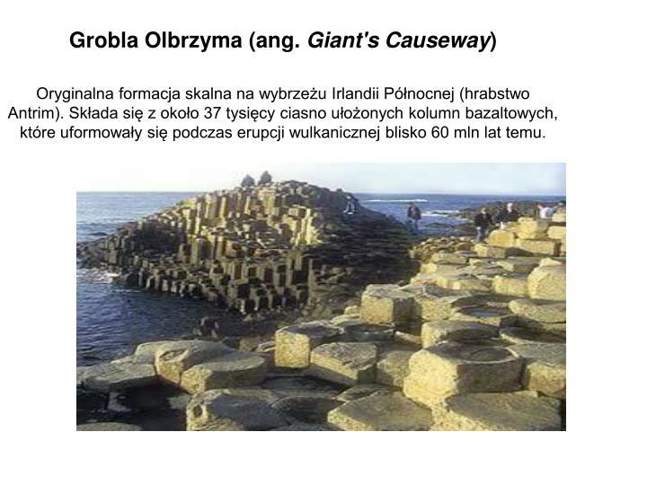 Grobla Olbrzyma (ang.