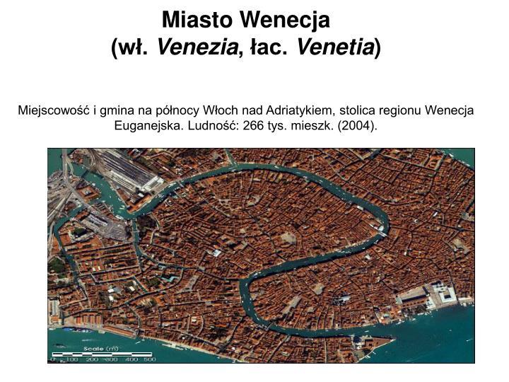 Miasto Wenecja