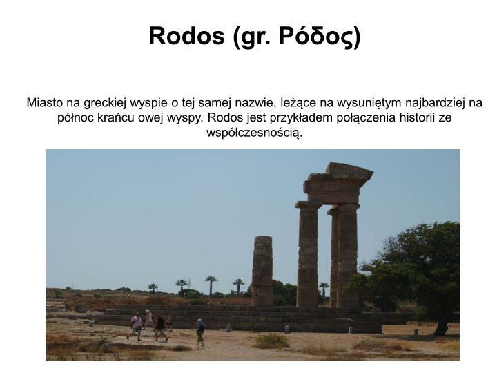 Rodos (gr. Ρόδος)