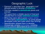 geographic luck