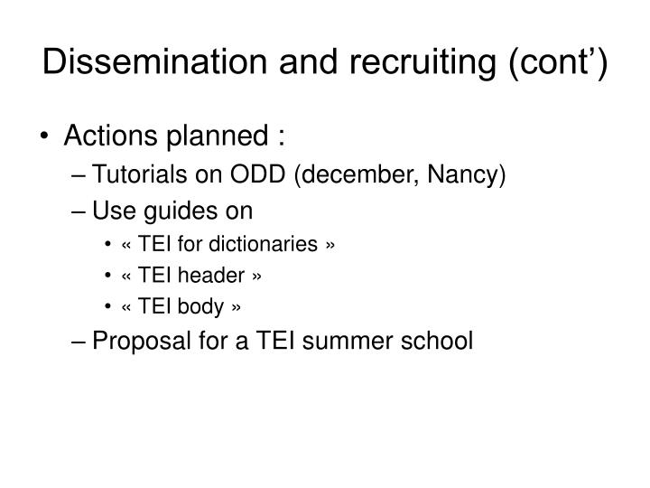 Dissemination and recruiting (cont')