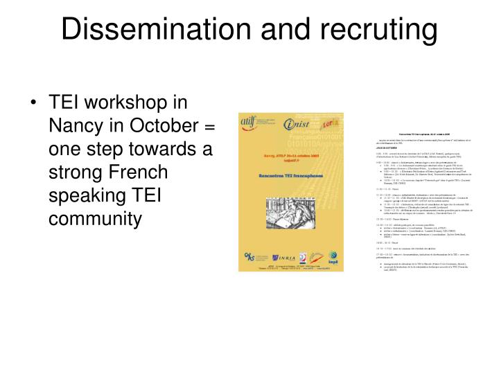 Dissemination and recruting