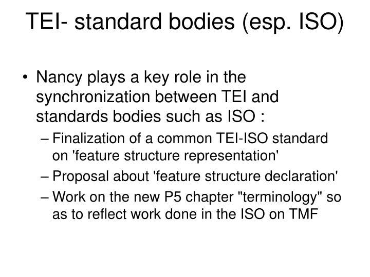 TEI- standard bodies (esp. ISO)